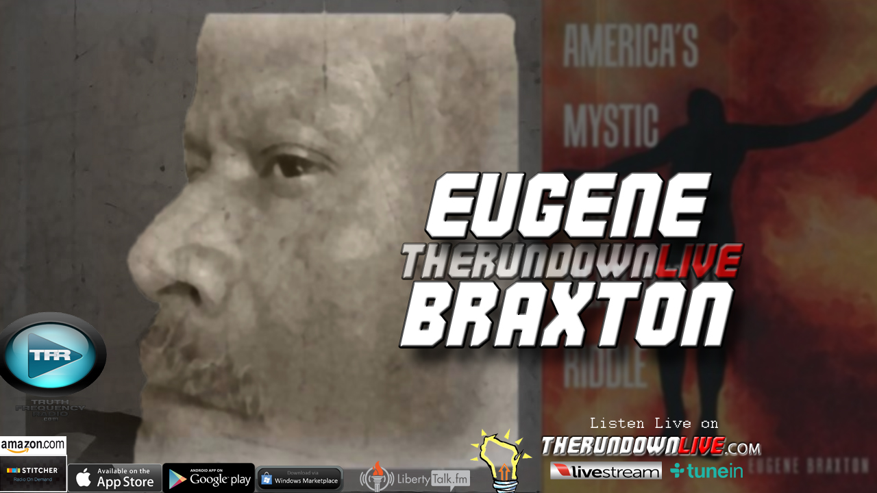 The Rundown Live #468 Eugene Braxton (Dreams,Out of Body Experience,UFOs)