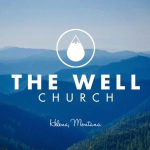 The Well Church - Helena