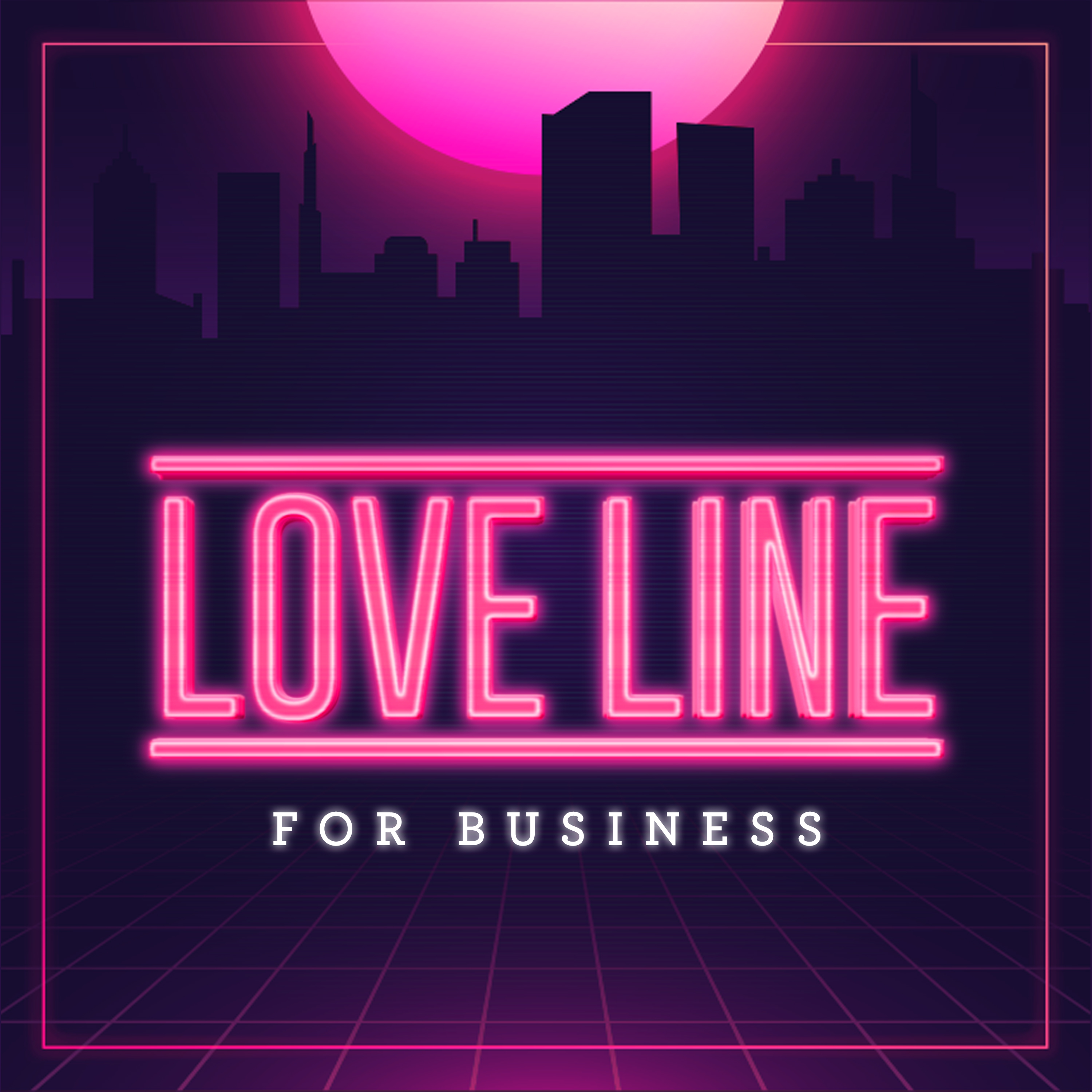 Love Line For Business show art