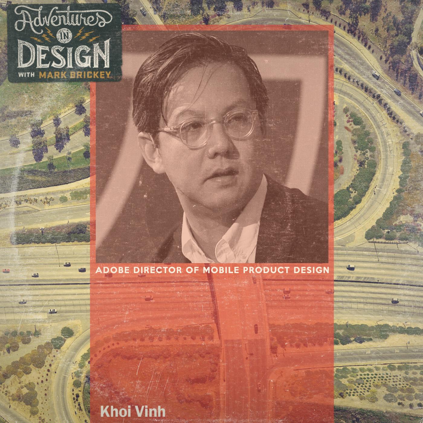 Episode 387 - Khoi Vinh Adobe Director of Mobile Product Design