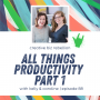 Artwork for Episode 88 - All Things Productivity Part 1