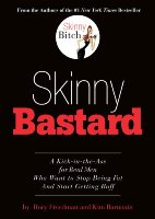 Rory Freedman's Skinny Bastard Helps Men Get Buff Bodies.