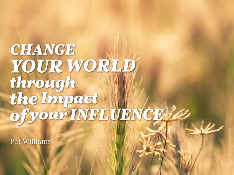 """The Impact of Your Influence"" with Pat Williams"