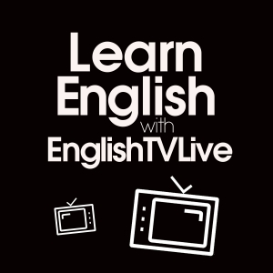 Learn English with EnglishTVLive