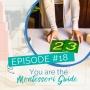 Artwork for Episode 18: You are The Montessori Guide