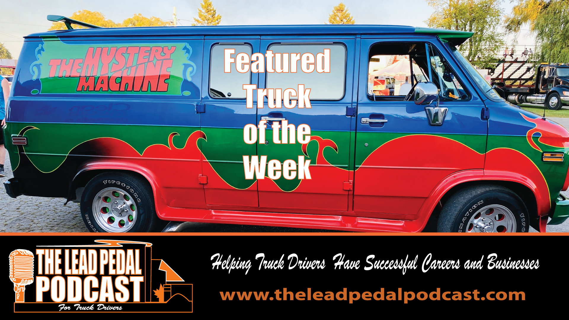 LP609 Featured Truck of the Week - The Mystery Machine