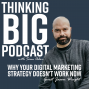 Artwork for Why Your Digital Marketing Strategy Doesn't Work Now