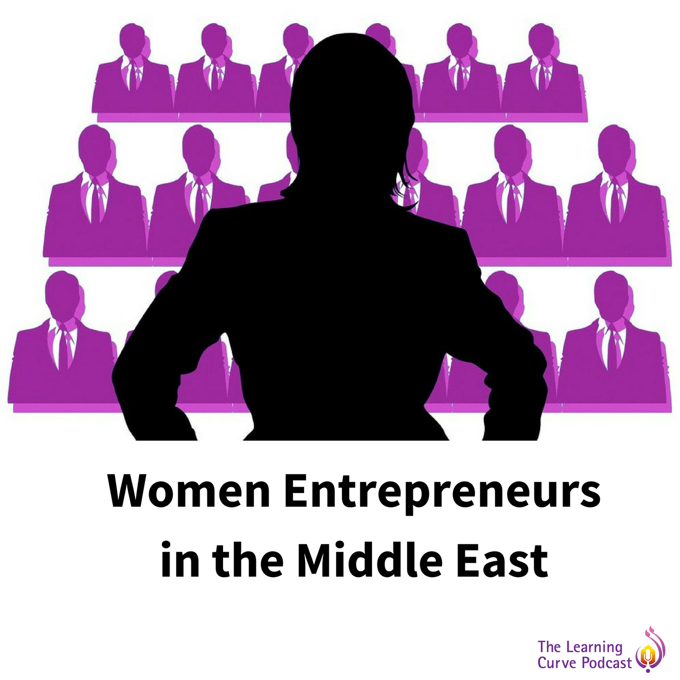 The Learning Curve Podcast | Women Entrepreneurs in the Middle East. show art