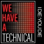 Artwork for We Have a Technical 295: You Think You Know Me