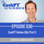 Artwork for EP 030: Live in the CashPT Nation Q&A Part II (SamCart, Active Campaign and Scheduling Software for PT's)