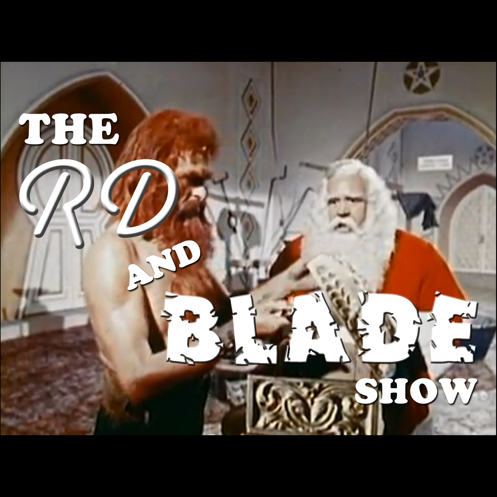 The RD and Blade Show: Episode 23!