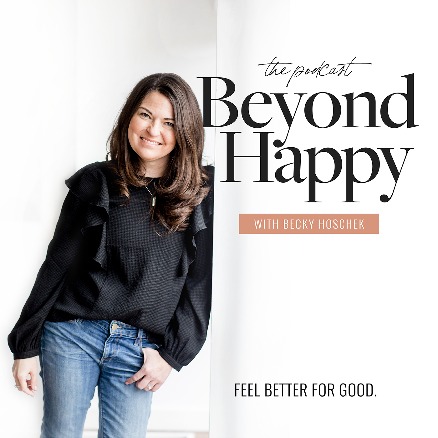 The Beyond Happy Podcast with Becky Hoschek show art