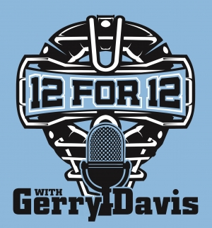 12 For 12 with Gerry Davis: An Umpire Podcast