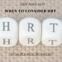 Artwork for 153: When to Consider HRT