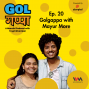 Artwork for Ep. 20: Golgappa with Mayur More