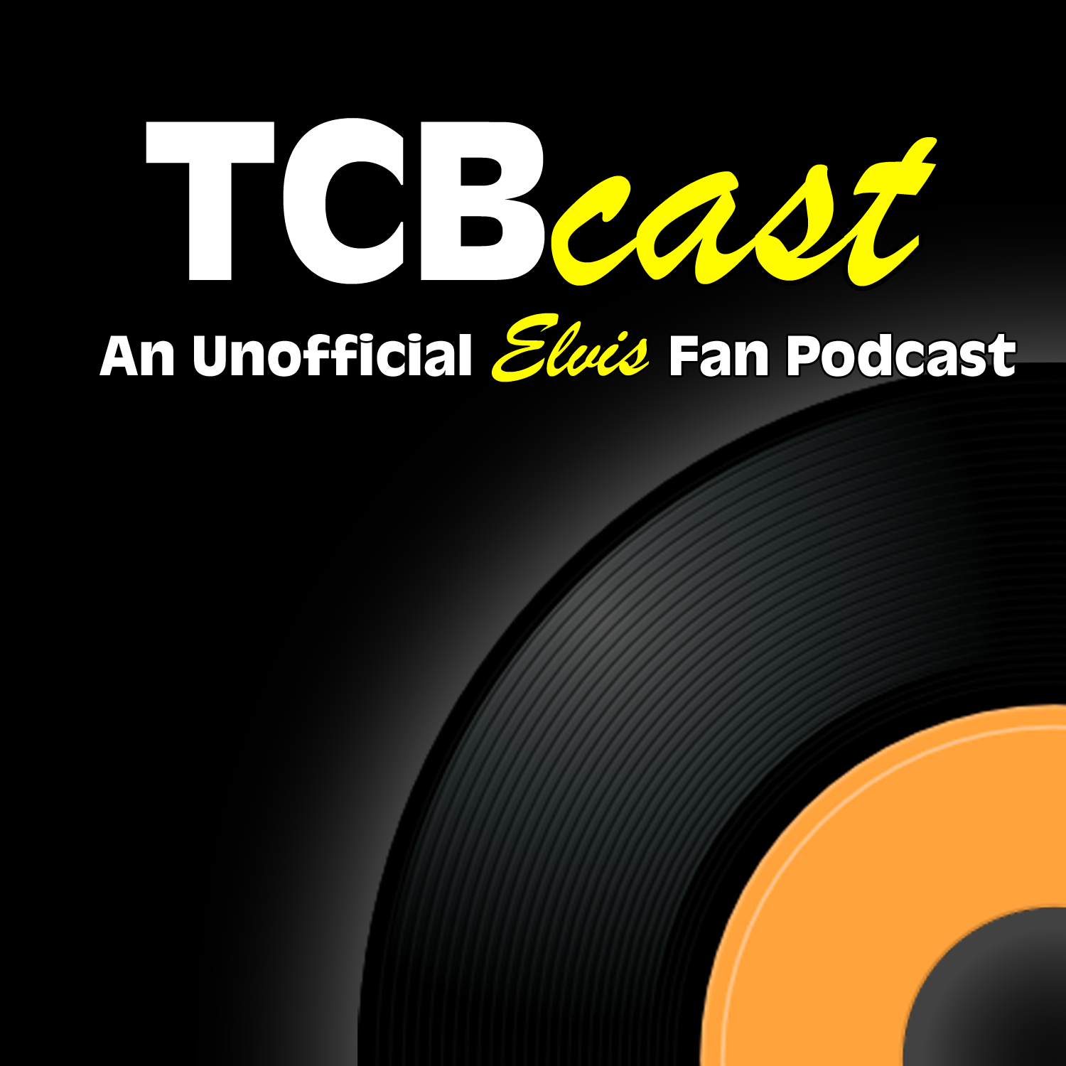 TCBCast: An Unofficial Elvis Presley Fan Podcast show image
