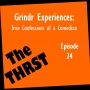 Artwork for Grindr Experiences: True Confessions of a Comedian - THRST024