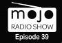 Artwork for The Mojo Radio Show - EP 39 -  Get In Touch With Your True Self - Jackie Furey