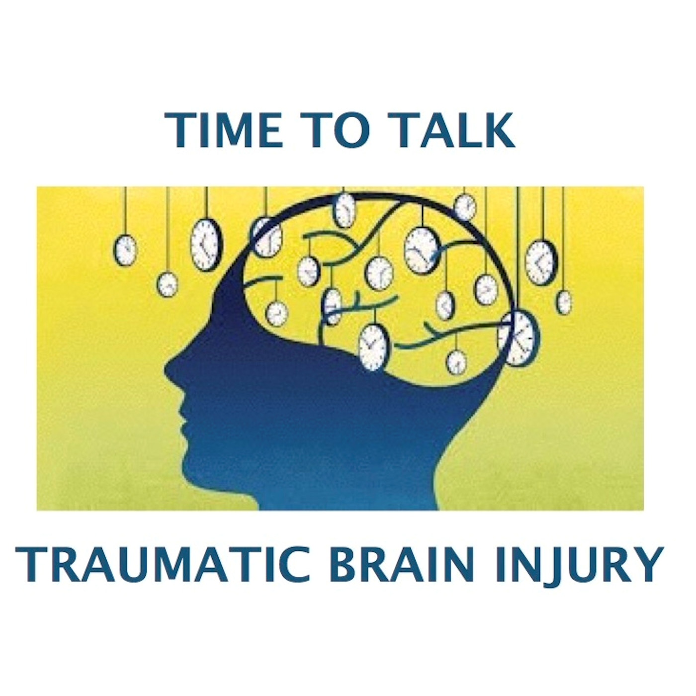 TiME TO TALK TRAUMATIC BRAIN INJURY show art