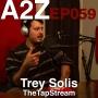 Artwork for Ep059: Trey Solis - Variety Streamer, TheTapStream on Mixer.com