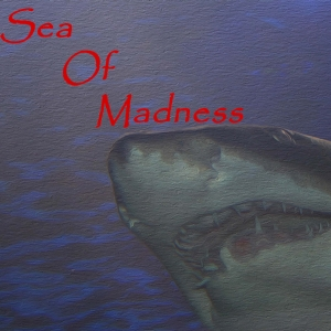The Sea Of Madness podcast