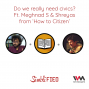 """Artwork for Ep. 122: Do we really need civics? Ft. Meghnad & Shreyas from """"How to Citizen"""""""