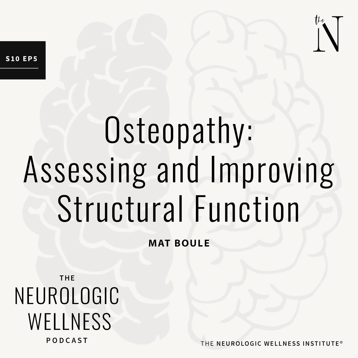 Osteopathy: Assessing and Improving Structural Function