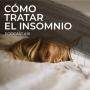 Artwork for Podcast 16: Cómo tratar el insomnio