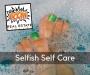 Artwork for Episode 115 - Selfish Self Care