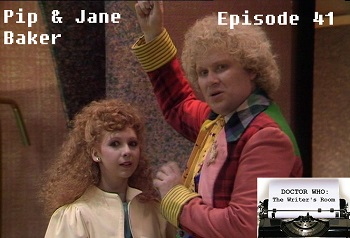Episode 41 - Pip & Jane Baker