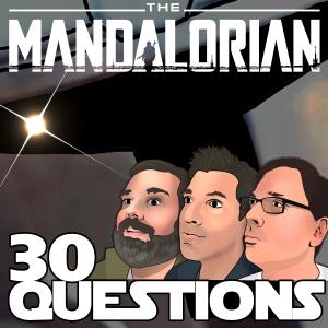 Mandalorian: 30 Questions