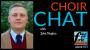 Artwork for Choir Chat, with John Hughes