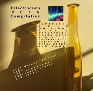 EC2016 - Eclectrocasts Compilation 2016