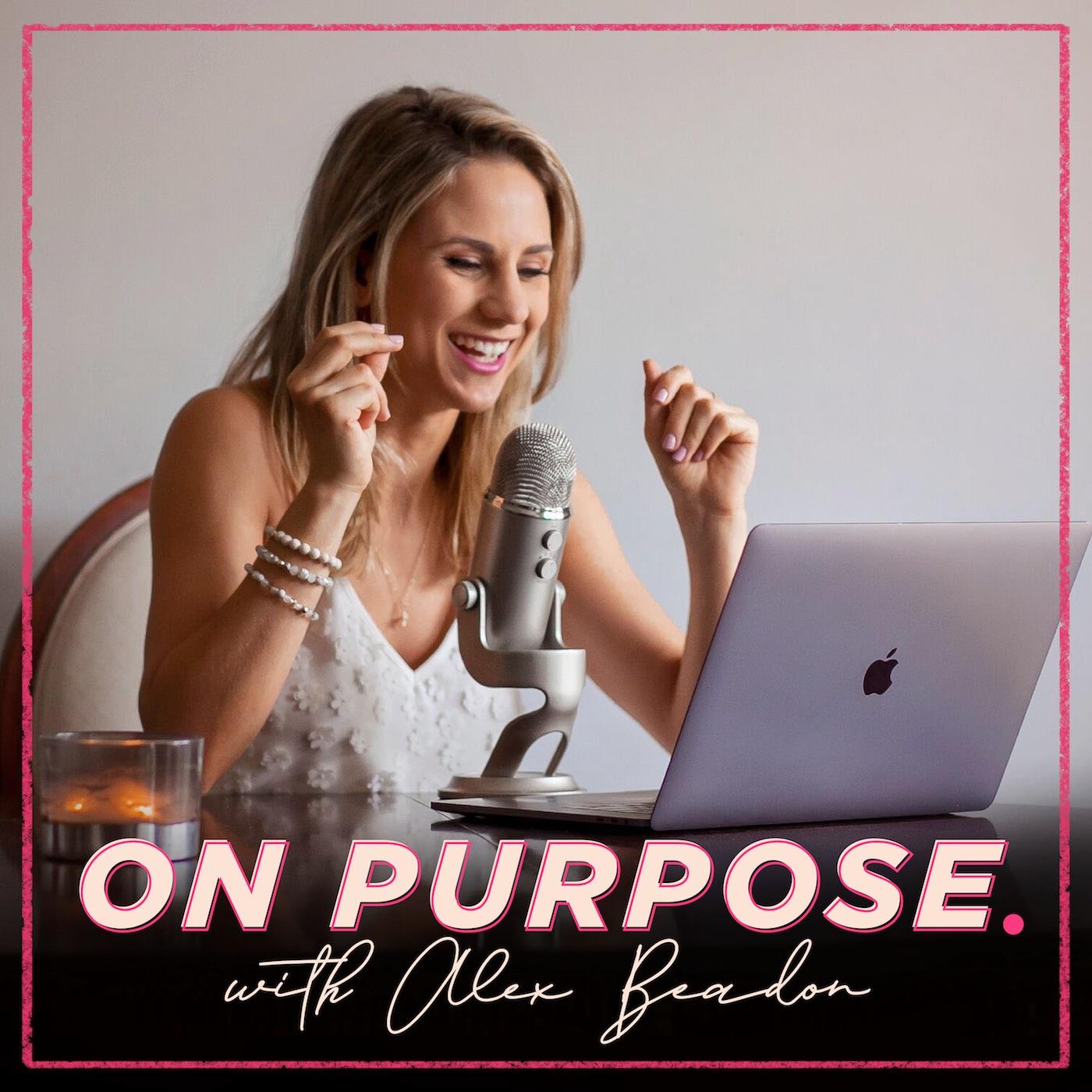 On Purpose With Alex Beadon show art