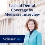 Artwork for EP04: Lack of Dental Coverage by Medicare (Interview with Taneika Duhaney)