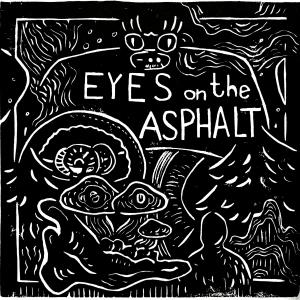 Eyes on the Asphalt