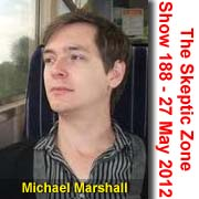 The Skeptic Zone #188 - 27.May.2012