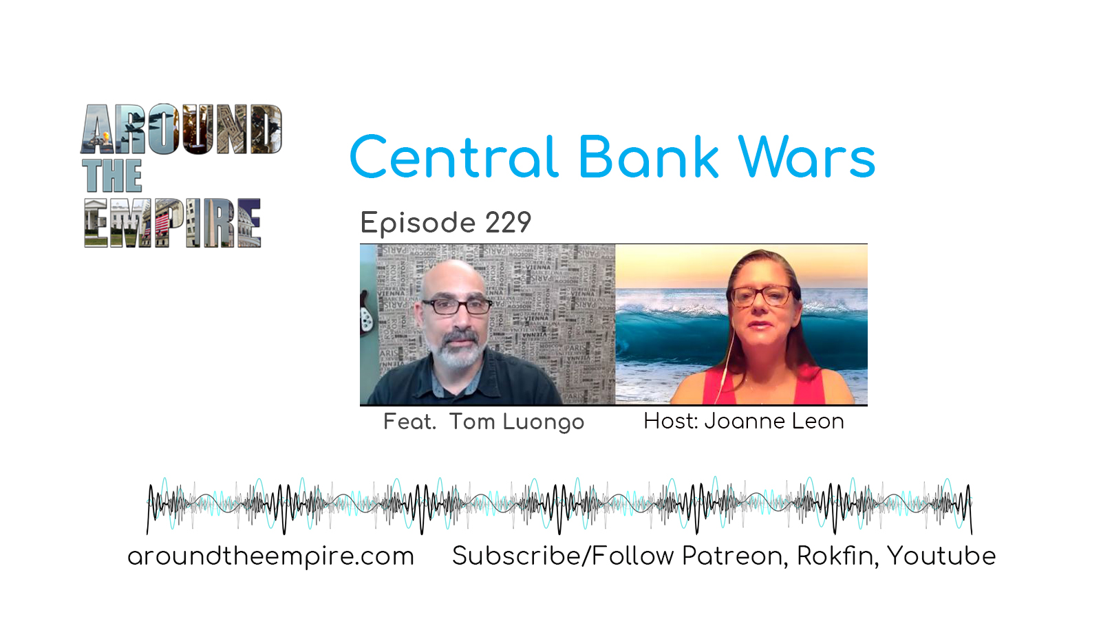 Ep 229 Central Bank Wars feat Tom Luongo