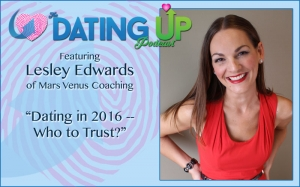 Lesley Edwards: Dating in 2016 -- Who to Trust?