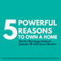 Artwork for 5 Powerful Reasons to Own a Home