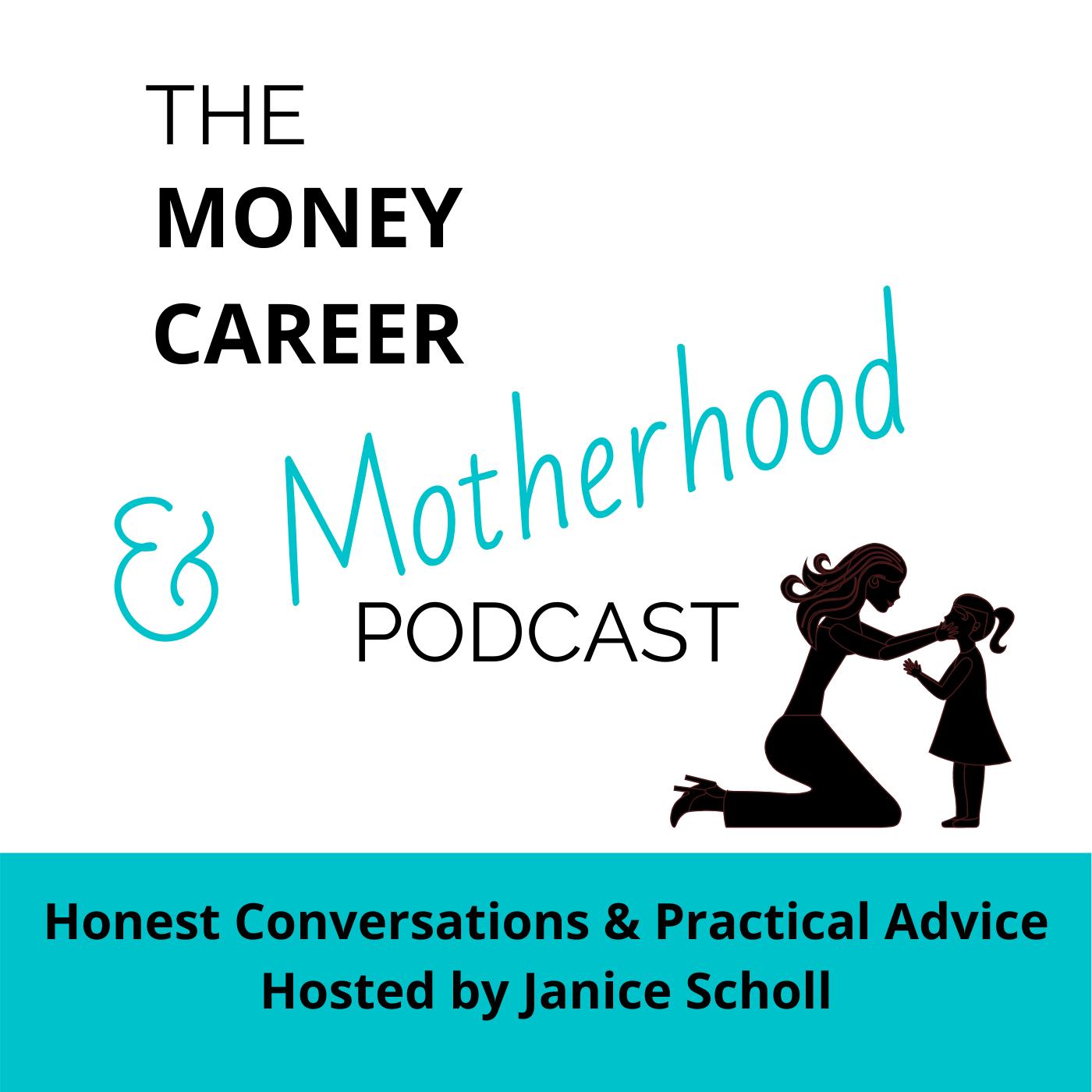 Money Career & Motherhood Podcast show art