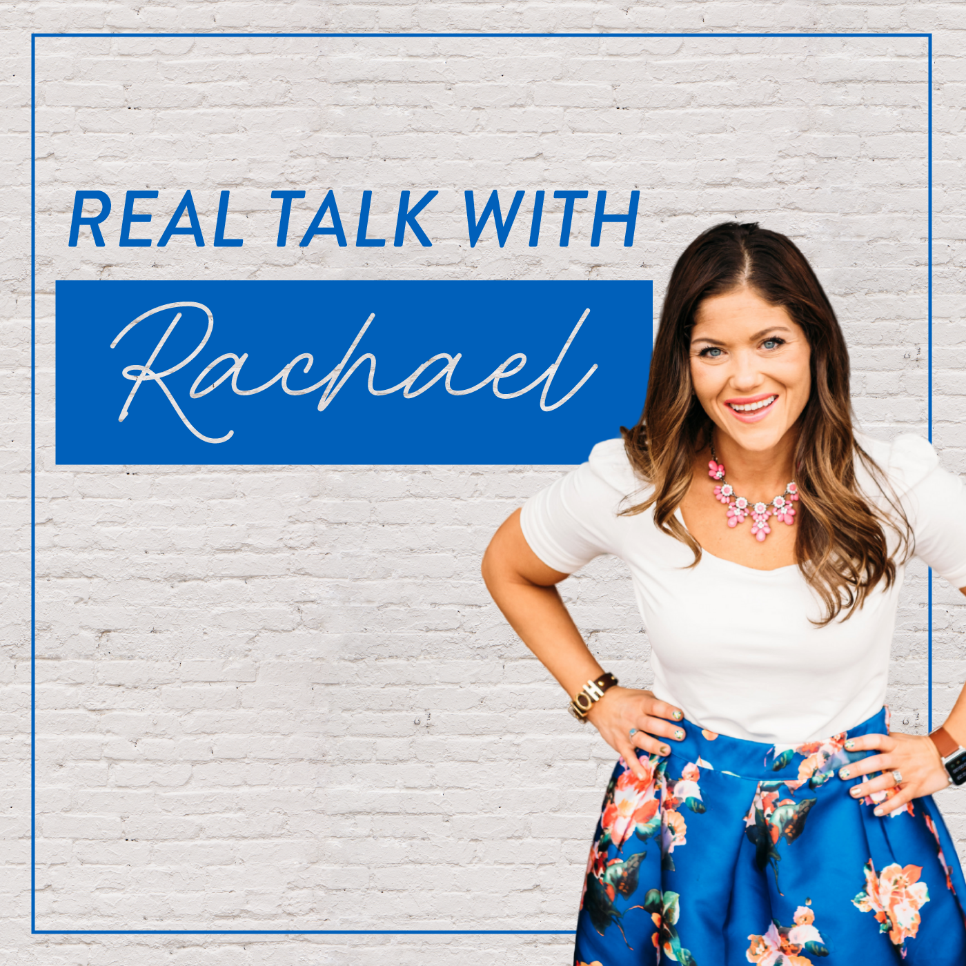 Real Talk with Rachael Podcast show art