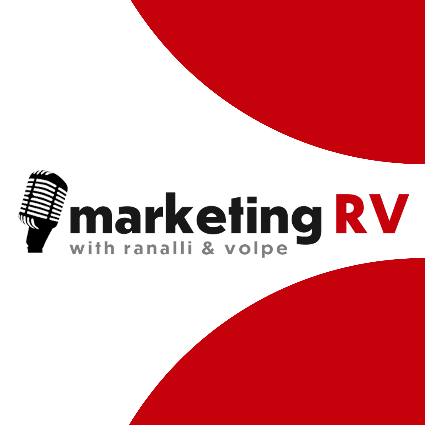The Marketing RV Podcast with Ranalli and Volpe show art