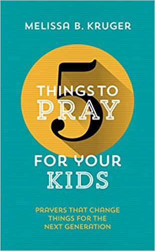 5 Things to Pray