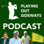 Artwork for Playing Out Sideways Podcast - Three Scots talk Golf - Road to the Ryder Cup: Episode 8