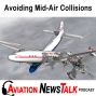 Artwork for 109 Avoiding Midair and Near Midair Collisions + General Aviation News