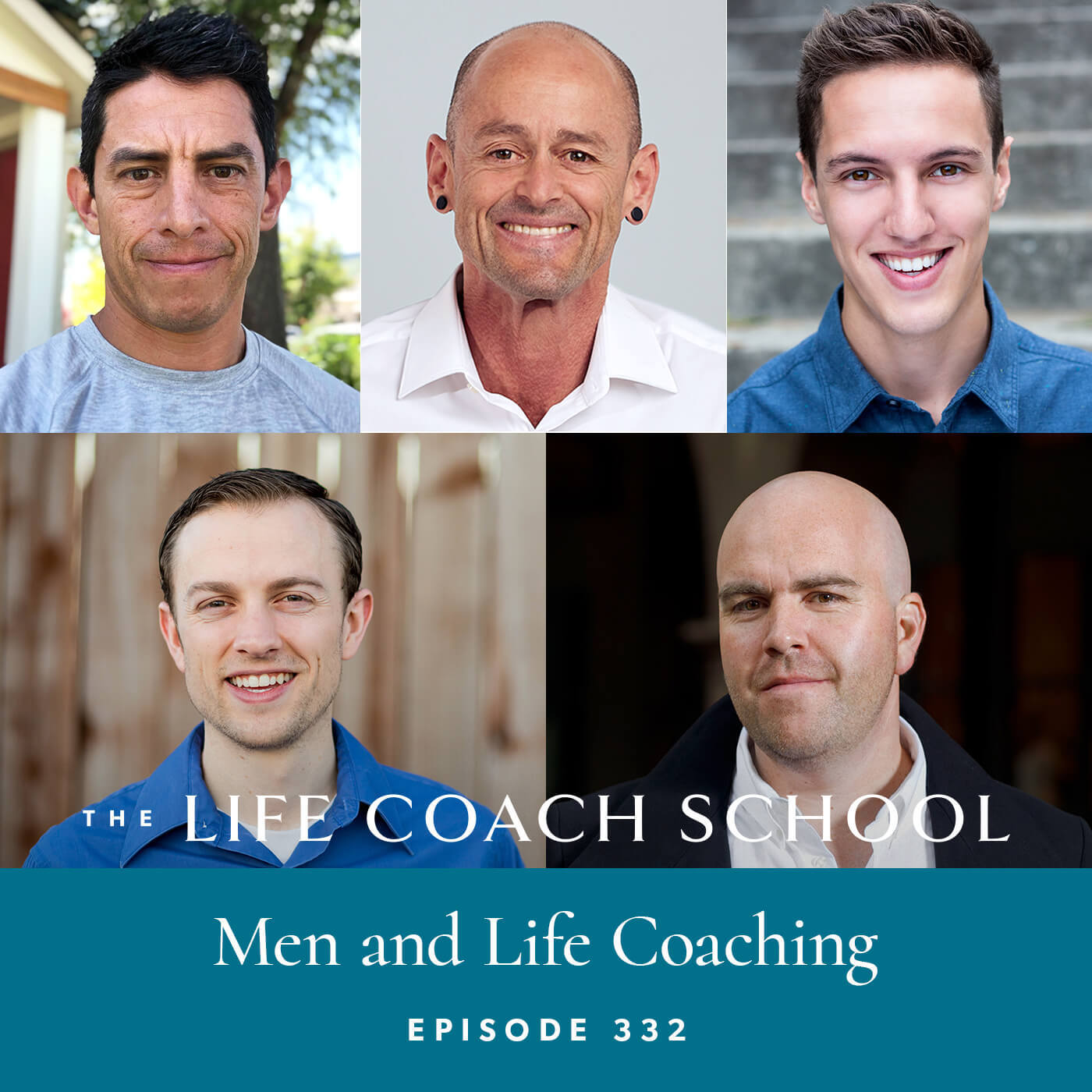 Ep #332: Men and Life Coaching