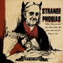 Artwork for Strange Phobias