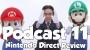 Artwork for Podcast 11: Nintendo Direct Review