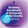 Artwork for Growing Enrollment at University of the Ozarks (Part 1)